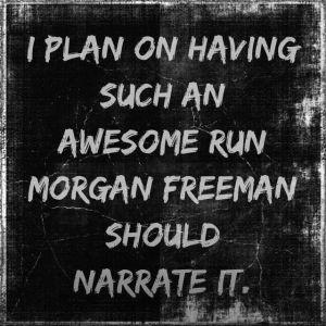 morgan-freeman-running-quote