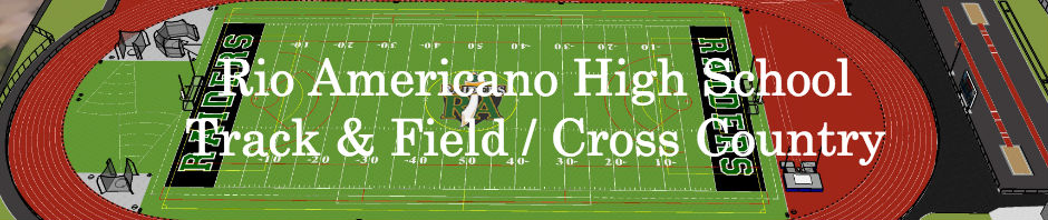 Welcome to the Rio Americano High School Track & Field / Cross Country website